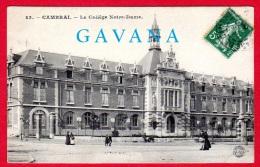 59 CAMBRAI - Le Collège Notre-Dame - Cambrai