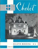 49 - CHOLET - Bulletin Municipal N° 4 Décembre 1966 De 32 Pages - Pays De Loire