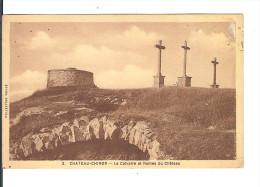 58 CHATEAU-CHINON N° 2 : Le CALVAIRE Et Les Ruines Du Château / CPA Sépia - Roubé - écrite Non Datée - Timbre Décollé - Chateau Chinon