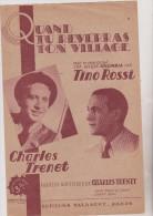 (GB1) Quand Tu Reverras Ton Village   , CHARLES TRENET Ainsi Que Paroles Et Musique; TINO ROSSI - Partitions Musicales Anciennes