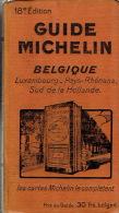 GUIDE MICHELIN 1930 BELGIQUE - LUXEMBOURG - PAYS RHENANS - SUD DE LA HOLLANDE - Michelin-Führer