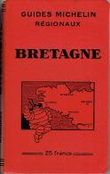 GUIDE MICHELIN 1931-1932 BRETAGNE - Michelin (guides)