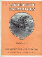 Prospectus 1930 HANISCHFEGER CORPORATION MILWAUKEE WISCONSIN - LADDER TYPE EXCAVATORS TRENCHERS - DRAGLINE - CRANE - Publicités