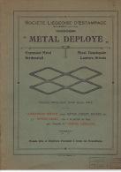Catalogue 1912 METAL DEPLOYE SCLESSIN-lez-LIEGE - Société Liegeoise D'estampage - Armature Idéale Pour Béton, Ciment... - Pubblicitari
