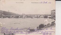 1904  PONT A MOUSSON Le Pont Sur La Moselleu - Pont A Mousson