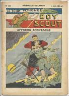 """Fascicule, """"Le Tour Du Monde D´un Boy Scout"""" -  Affreux Spectacle  - Arnould Galopin - N° 20 - Livres, BD, Revues"""