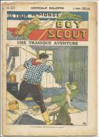 """Fascicule, """"Le Tour Du Monde D´un Boy Scout"""" -  Une Tragique Aventure - Arnould Galopin - N° 23 - Livres, BD, Revues"""