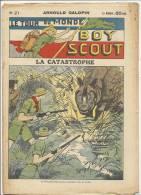"""Fascicule, """"Le Tour Du Monde D´un Boy Scout"""" -  LA Catastrophe  - Arnould Galopin - N° 21 - Livres, BD, Revues"""