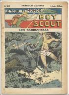"""Fascicule, """"Le Tour Du Monde D´un Boy Scout"""" -  Les Babirousssas - Arnould Galopin - N° 22 - Livres, BD, Revues"""