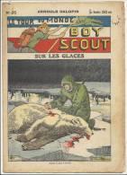 """Fascicule, """"Le Tour Du Monde D´un Boy Scout"""" -  Sur Les Glaces - Arnould Galopin - N° 26 - Livres, BD, Revues"""