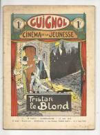 """Hebdomadaire, """"Guignol"""" - Cinéma De La Jeunesse - N° 242 - 21/05/1933 - Tristan Le Blond - Livres, BD, Revues"""