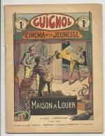 """Hebdomadaire, """"Guignol"""" - Cinéma De La Jeunesse - N° 23  - 9/06/1933 - Maison à Louer - Livres, BD, Revues"""