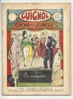 """Hebdomadaire, """"Guignol"""" - Cinéma De La Jeunesse - N° 47  - 24/11/1935 - En Muscadin - Livres, BD, Revues"""