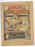"""Hebdomadaire, """"Guignol"""" - Cinéma De La Jeunesse - N° 43  - 27/10/1935 - Sous L´Orme - Livres, BD, Revues"""