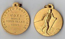 MEDAGLIA-MONZA-U.O.E.I.-SCI-CAMPIONATO PROVINCIALE-COPPA VILLA E.-1965 - Sport Invernali