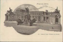 Gruss Aus Berlin, Denkmal Kaiser Wilhelm Des Grossen, Deutsches Reich, Postkarte - Ohne Zuordnung