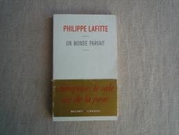 Philippe Lafitte Un Monde Parfait Buchet Chastel 2005 Entreprise: Le Sale Air De La Peur . Voir Photos. - Books, Magazines, Comics