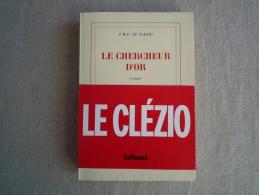 J.M.G. Le Clézio Le Chercheur D´or NRF Gallimard 1985 EO . Voir Photos. - Books, Magazines, Comics