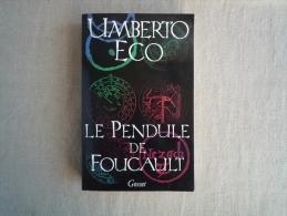 Umberto Eco Le Pendule De Foucault Grasset 1990  . Voir Photos. - Books, Magazines, Comics