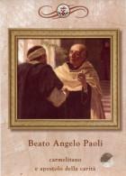 Santino BEATO ANGELO PAOLI Carmelitano Con RELIQUIA (Ex-indumentis) - PERFETTO L71 - Religion & Esotérisme