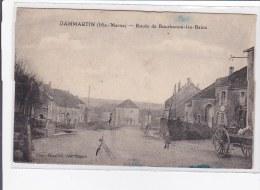 DAMMARTIN : Route De Bourbonne-les-bains - Tres Bon Etat - Frankreich