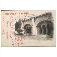 Montmajour  Le Cloitre  Publicité  Chocolat Masson  1551 - Arles