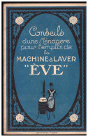 Plaquette Conseils Pour L'emploi De La Machine à Laver EVE (PPP1577) - Frankrijk