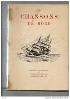 VOILIERS CHANSONS DE BORD A HISSER  A VIRER GAILLARD D´AVANT MARINE PECHEURS ILE DE GROIX  150 PagesTIRAGE NUMEROTE 1937 - Livres, BD, Revues