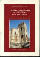 STORIA LOCALETRADIZIONI E MEMORIE DELLA TERRA DI S.MAURO (castelverde) FRANCESCO LA ROCCACOMUNE1997 - Libri, Riviste, Fumetti