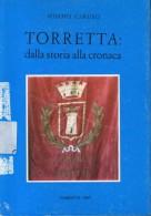 STORIA LOCALE     TORRETTA DALLA STORIA ALLA CRONACA    MIMMO CARUSO    TORRETTA    1997 - Francobolli