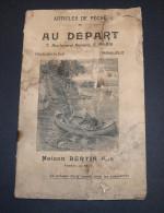 CATALOGUE ARTICLES DE PÊCHE MAISON BERTIN, AU DEPART, PARIS. 32 Pages. Complet. - Chasse/Pêche