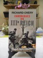 Chroniques Du IIIème Reich - Richard Overy - Guerra 1939-45