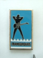 Pin´s FRANCOFOLIES DE LA ROCHELLE - CARTOUCHE BLEU - Music