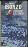 ISONZO 1917 LE ULTIME TRE BATTAGLIE DELL'ISONZO E LA ROTTA DI CAPORETTO- MARIO SILVESTRI - War 1914-18