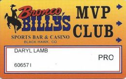 Bronco Billy´s Casino Black Hawk CO 1st Issue Pro Slot Card - Casino Cards