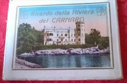 RICORDO DELLA RIVIERA DEL CARNARO ED. F. SLOCOVICH FIUME 1925 - Dépliants Touristiques