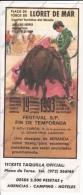 *MANIFESTO POSTER LOCANDINA DELLA CORRIDA A PLAZA DE TOROS DE LLORET DE MAR 1993 - - Sport