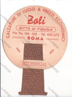 CARTONCINO CON PUBBLICITA' CALZATURE DI LUSSO ZOLI ROMA - - Pubblicitari