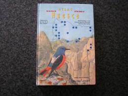 ATLAS OF THE BIRDS OF HUESCA Spanish Pyrénées Espagne Spain Espana Oiseau Bird Aves Ornithologie Ornithologue - Wildlife