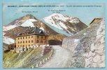Bormio - Albergo Passo Dello Stelvio - La Più Alta Strada Carrozzabile D'Europa - Hotels & Gaststätten