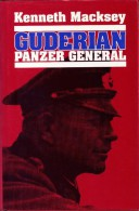 Guderian Panzer General   De Kenneth Macksey  Livre En Anglais - Livres, BD, Revues