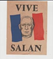 FRANCE ,  UNE PETITE PAGE D HISTOIRE : LA GUERRE D ALGERIE : ALGERIE FRANCAISE  : VIVE SALAN - Documents