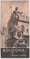 UFF. PROPAGANDA DI BOLOGNA - LIBRETTO INTINERARI TURISTICI BOLOGNA 1953 - - Pubblicitari