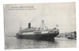 (6595-00) Paquebot Des Messageries Maritimes - Général Metzinger - Dampfer