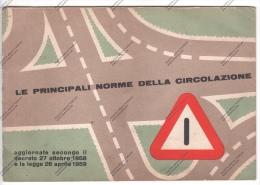 LIBRETTO DELLE NORME PRINCIPALI DELLA CIRCOLAZIONE - 1959 - CON PUBBLICITA' SHELL - - Documenti Storici