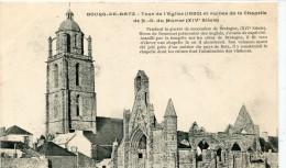 CPA 44 LE BOURG DE BATZ TOUR DE L EGLISE ET RUINES DE LA CHAPELLE - Batz-sur-Mer (Bourg De B.)