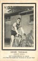 CYCLISTE HENRI THOMAS MORT EN COURSE  A VINCENNES LE 18 AVRIL 1937 - Cycling