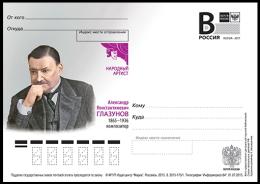 "2015-173 Russia Russland Russie Rusia Postal Card ""B"" Alexander Glazunov (1865-1936), Composer-music - Music"