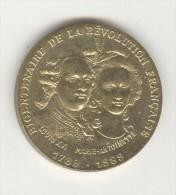 Jeton Bicentenaire De La Révolution Française - Louis XVI - Marie Antoinette - France