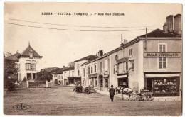 """"""" VITTEL - Place Des Dames """" TRES RARE ! Bazar Vittelois , Attelages - Vittel Contrexeville"""